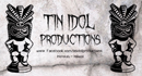 Tin Idol Productions